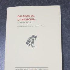 Libros de segunda mano: BALADAS DE LA MEMORIA - LASTRA SALAZAR, PEDRO - TDK2. Lote 149896394