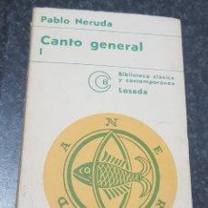 Libros de segunda mano: CANTO GENERAL. PABLO NERUDA. TDK2. Lote 149898014