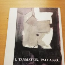 Libros de segunda mano: I, TANMATEIX, PALLASSO... (LLORENÇ MOYÀ). Lote 150305478