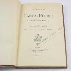 Libros de segunda mano: CANTA PERDIU, CHANTE PERDRIX, EGLOGUES CATALANES, JOSEPH SEBASTIÀ PONS, 1925, PARIS. 22X14,5CM. Lote 150324562