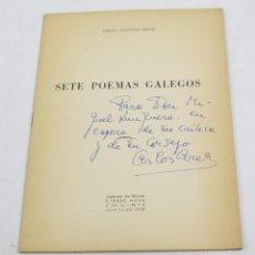 Libros de segunda mano: SETE POEMAS GALEGOS, CARLOS ANTÓNIO AREÁN, 1958, DEDICADO. 23,5X17CM. Lote 150325674