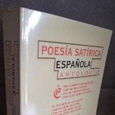Libros de segunda mano: POESIA SATIRICA ESPAÑOLA: ANTOLOGIA. EDICION DE ANTONIO MARTINEZ SARRION. ESPASA 1997. . Lote 150366926