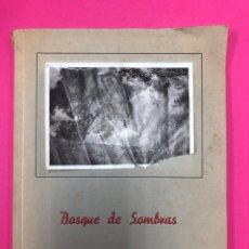 Libros de segunda mano: BOSQUE DE SOMBRAS. P. RODRÍGUEZ MARTÍN. SALAMANCA 1947. EDICIÓN NUMERADA Y FIRMADA POR AUTOR.. Lote 150515458