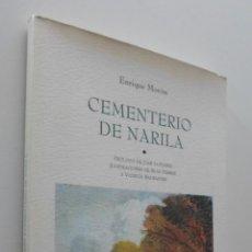 Libros de segunda mano: CEMENTERIO DE NARILA - MORÓN, ENRIQUE. Lote 150775741