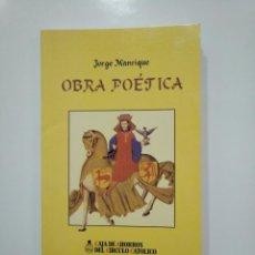 Libros de segunda mano: OBRA POETICA. JORGE MANRIQUE. TDK361. Lote 150797458