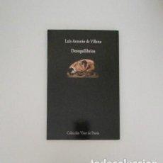 Libros de segunda mano: LUIS ANTONIO DE VILLENA, DESEQUILIBRIOS, 2001 - 2003. Lote 150835734