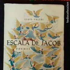 Libros de segunda mano: ESCALA DE JACOB. LUIS VALERI. POEMES. BARCELONA 1967.. Lote 150843378