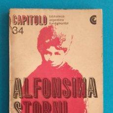 Libros de segunda mano: ANTOLOGÍA POÉTICA. ALFONSINA STORNI. BIBLIOTECA ARGENTINA FUNDAMENTAL. ED. DE ALFREDO VEIRAVE. 1968.. Lote 151007626