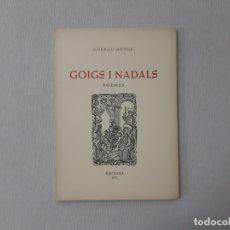 Libros de segunda mano: GOIGS I NADALS POEMES - MUTGÉ, GUERAU. Lote 151202885