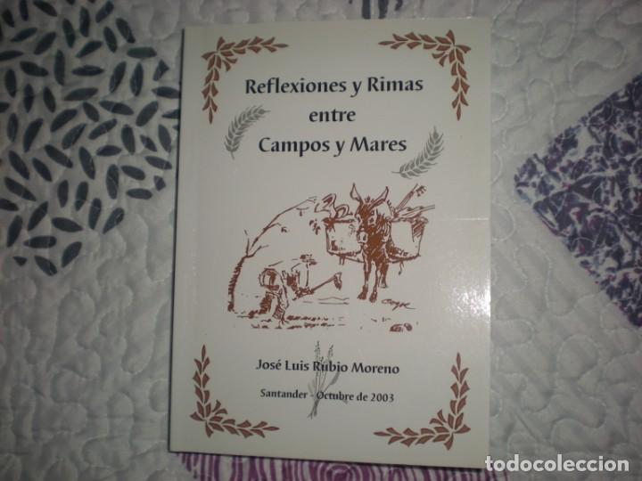 REFLEXIONES Y RIMAS ENTE CAMPOS Y MARES;JOSÉ LUIS RUBIO MORENO; (Libros de Segunda Mano (posteriores a 1936) - Literatura - Poesía)