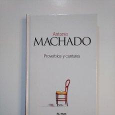 Libros de segunda mano: PROVERBIOS Y CANTARES. ANTONIO MACHADO. TDK364. Lote 151219210