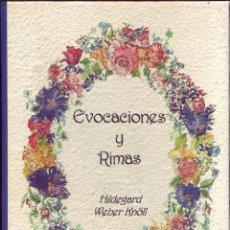 Libros de segunda mano: EVOCACIONES Y RIMAS. HILDEGARD WEBER KNÖLL. CÓRDOBA 2007.. Lote 195032902