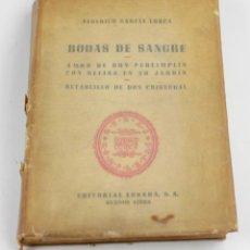Libros de segunda mano: BODAS DE SANGRE, FEDERICO GARCIA LORCA, 1952, EDITORIAL LOSADA, BUENOS AIRES. 21X15CM. Lote 151230462