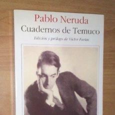 Libros de segunda mano: PABLO NERUDA - CUADERNOS DE TEMUCO (1919-1920) - SEIX BARRAL, 1997. Lote 75734851