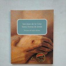 Libros de segunda mano: POEMAS DEL AMOR DIVINO. - SAN JUAN DE LA CRUZ / SANTA TERESA DE JESÚS. MONDADORI. TDK367. Lote 151710466