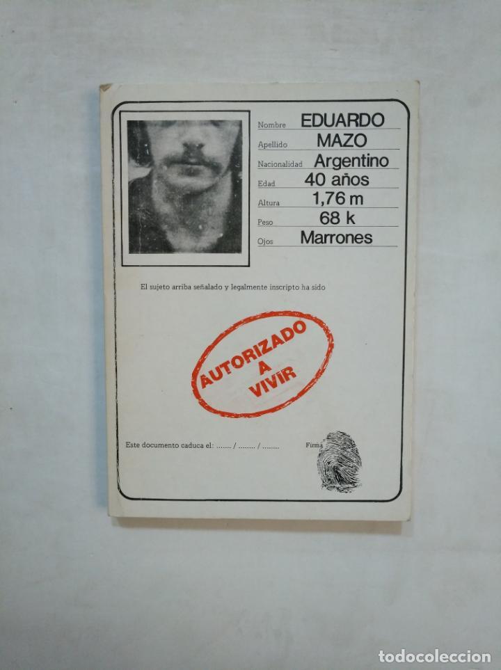 AUTORIZADO A VIVIR. - EPIGRAMAS. - EDUARDO MAZO. TDK368 (Libros de Segunda Mano (posteriores a 1936) - Literatura - Poesía)