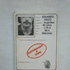 Libros de segunda mano: AUTORIZADO A VIVIR. - EPIGRAMAS. - EDUARDO MAZO. TDK368. Lote 151855058