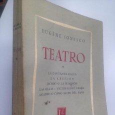 Livres d'occasion: EUGÈNE IONESCO: TEATRO ( LA CANTANTE CALVA, LA LECCIÓN, JACOBO O LA SUMISIÓN, LAS SILLAS.... Lote 151994454