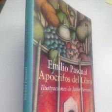 Libros de segunda mano: EMILIO PASCUAL.APOCRIFOS DEL LIBRO. ILUSTRACIONES DE JAVIER SERRANO. Lote 152047914