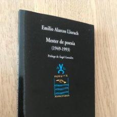Libros de segunda mano: MESTER DE POESA 1949-1993 EMILIO ALARCOS LLORACH / 2006. Lote 152293594