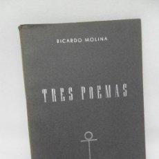 Libros de segunda mano: TRES POEMAS, RICARDO MOLINA, ED. NORTE, DEDICADO POR EL AUTOR. Lote 152319382