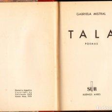 Libros de segunda mano: TALA. GABRIELA MISTRAL. PRIMERA EDICIÓN. Lote 152478586