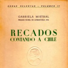 Libros de segunda mano: RECADOS CONTANDO A CHILE. GABRIELA MISTRAL. PRIMERA EDICIÓN. Lote 152479514