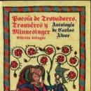 Libros de segunda mano: CARLOS ALVAR : POESÍA DE TROVADORES, TRUVÈRES Y MINNESINGER (ALIANZA, 1982). Lote 152553858