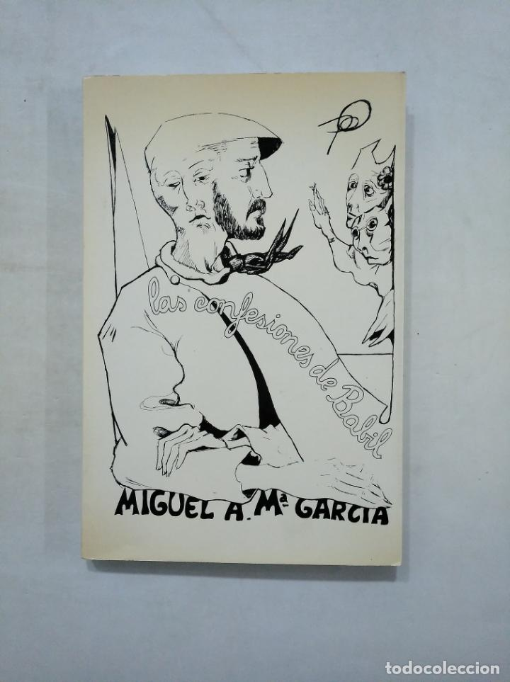 LAS CONFESIONES DE BABIL. GARCÍA, MIGUEL ÁNGEL MARÍA. TDK235 (Libros de Segunda Mano (posteriores a 1936) - Literatura - Poesía)