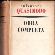 Libros de segunda mano: SALVATORE QUASIMODO : OBRA COMPLETA (SUR, 1959). Lote 152929302