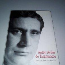 Libros de segunda mano: LIBRO-ANTÓN AVILÉS DE TARAMANCOS-OBRA POÉTICA COMPLETA-ESPIRAL MAIOR. Lote 153222026