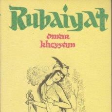 Libros de segunda mano: RUBAIYAT - KHEYYAM, OMAR (AKA OMAR KHAYYAM). Lote 153608710