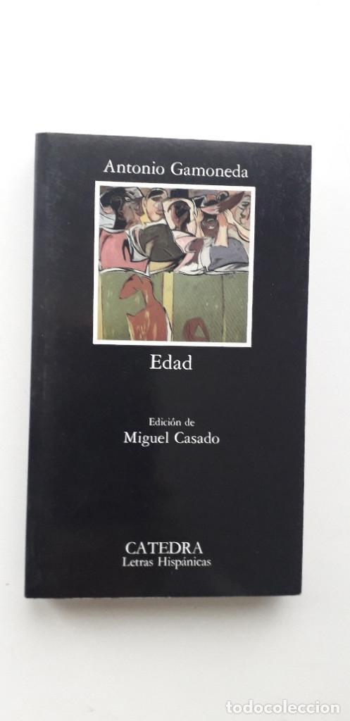 EDAD - ANTONIO GAMONEDA (Libros de Segunda Mano (posteriores a 1936) - Literatura - Poesía)