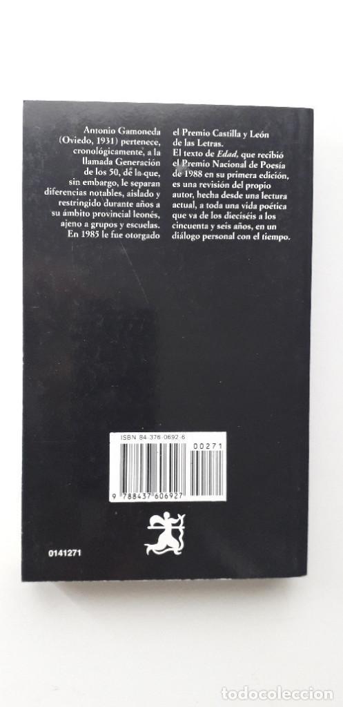 Libros de segunda mano: EDAD - ANTONIO GAMONEDA - Foto 3 - 153685358