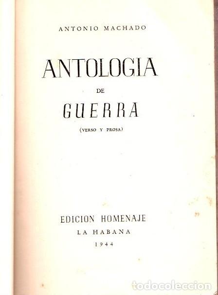 Libros de segunda mano: ANTOLOGIA DE GUERRA. VERSO Y PROSA. ANTONIO MACHADO. EDICION HOMENAJE, LA HABANA, 1944. - Foto 2 - 153786142
