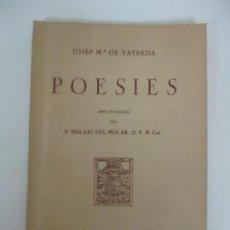 Libros de segunda mano: BIBLIOTECA OLOTINA - POESIES - Nº 116 - JOSEP Mª DE VAYREDA - PRÒLEG P. NOLASC DEL MOLAR - AÑO 1964. Lote 153788182