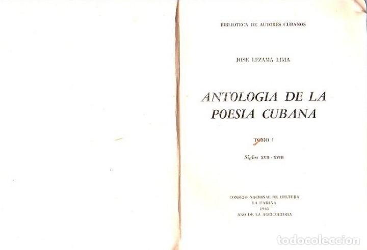 Libros de segunda mano: ANTOLOGIA DE LA POESIA CUBANA. OBRA EN TRES TOMOS. JOSE LEZAMA LIMA. 4000 EJEMPLARES, 1965. - Foto 4 - 153798614