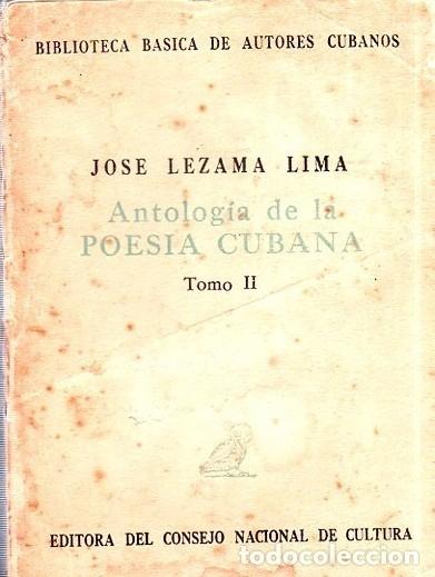 Libros de segunda mano: ANTOLOGIA DE LA POESIA CUBANA. OBRA EN TRES TOMOS. JOSE LEZAMA LIMA. 4000 EJEMPLARES, 1965. - Foto 11 - 153798614