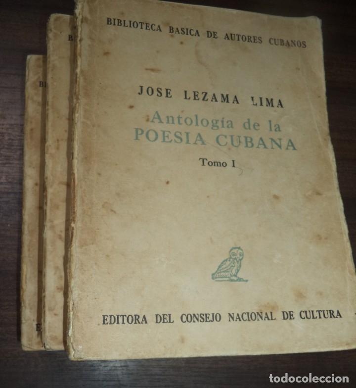 ANTOLOGIA DE LA POESIA CUBANA. OBRA EN TRES TOMOS. JOSE LEZAMA LIMA. 4000 EJEMPLARES, 1965. (Libros de Segunda Mano (posteriores a 1936) - Literatura - Poesía)