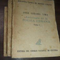 Libros de segunda mano: ANTOLOGIA DE LA POESIA CUBANA. OBRA EN TRES TOMOS. JOSE LEZAMA LIMA. 4000 EJEMPLARES, 1965.. Lote 153798614