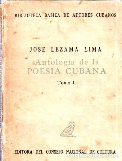Libros de segunda mano: ANTOLOGIA DE LA POESIA CUBANA. OBRA EN TRES TOMOS. JOSE LEZAMA LIMA. 4000 EJEMPLARES, 1965. - Foto 3 - 153798614
