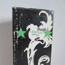 Libros de segunda mano: LIBERO KAJ AMO. POEMOJ ELEKTITAJ. EDITORIAL CORVINA 1970. VER FOTOGRAFIAS ADJUNTAS. Lote 153960710
