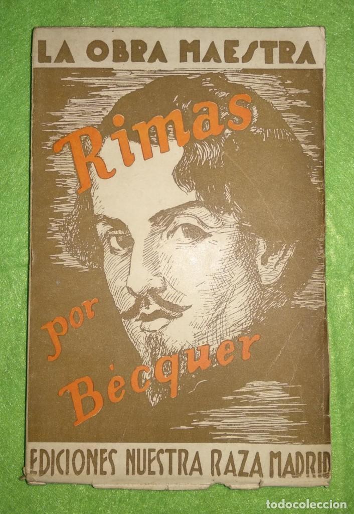 RIMAS POR BÉCQUER. LA OBRA MAESTRA - EDICIONES NUESTRA RAZA MADRID (Libros de Segunda Mano (posteriores a 1936) - Literatura - Poesía)