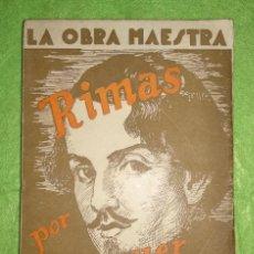 Libros de segunda mano: RIMAS POR BÉCQUER. LA OBRA MAESTRA - EDICIONES NUESTRA RAZA MADRID. Lote 154009654