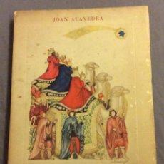 Libros de segunda mano: POEMA DEL PESSEBRE. JOAN ALAVEDRA. IL.LUSTRACIONS J. GRANYER. 1958. Lote 236243310
