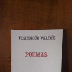 Libros de segunda mano: POEMAS - FRANCISCO VALDÉS - MAGDALENA GAMIR PRIETO - MADRID. Lote 154381830