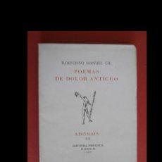 Libros de segunda mano: POEMAS DE DOLOR ANTIGUO. ILDEFONSO MANUEL GIL. Lote 154468894