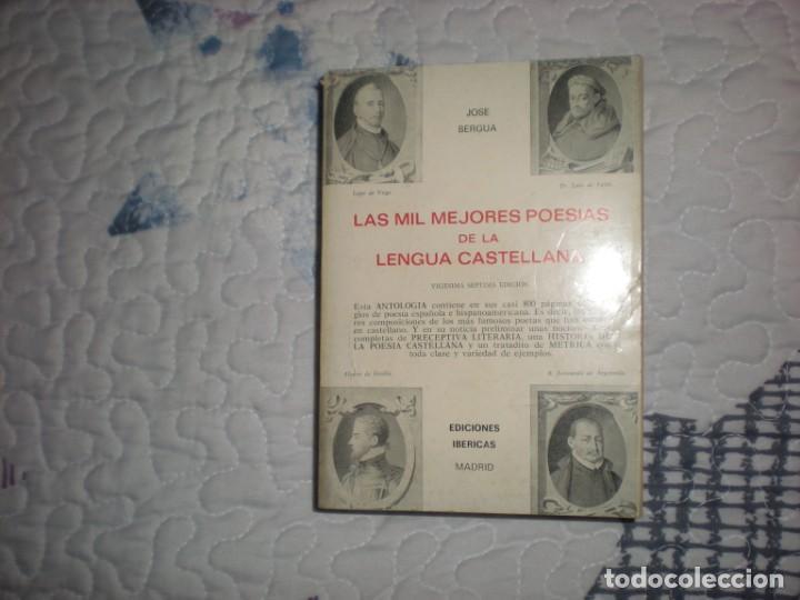 LAS MIL MEJORES POESÍAS DE LA LENGUA CASTELLANA;JOSÉ BERGUA;IBÉRICAS 1984 (Libros de Segunda Mano (posteriores a 1936) - Literatura - Poesía)