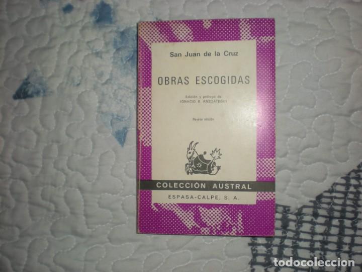 OBRAS ESCOGIDAS;SAN JUAN DE LA CRUZ;ESPASA-CALPE 1979 (Libros de Segunda Mano (posteriores a 1936) - Literatura - Poesía)