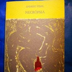Libros de segunda mano: NECROPSIA ANDREU VIDAL. Lote 154732818